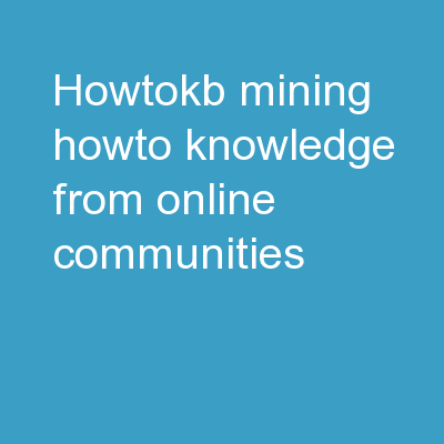HowToKB : Mining  HowTo  Knowledge from Online Communities