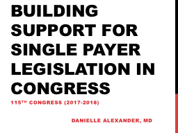 Building support for single payer legislation in Congress