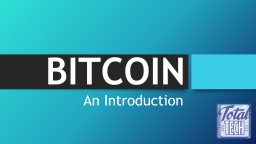 BITCOIN An Introduction What is Bitcoin / Crypto Currency ?