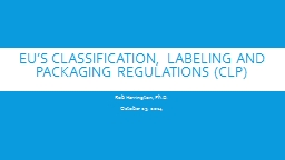 EU's Classification,  LABELING AND Packaging Regulations (CLP)