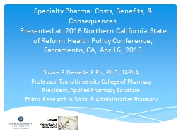 Specialty  Pharma: Costs, Benefits, PowerPoint PPT Presentation