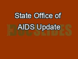 State Office of AIDS Update