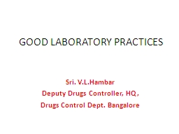 GOOD LABORATORY PRACTICES PowerPoint PPT Presentation