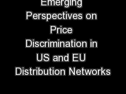 Emerging Perspectives on Price Discrimination in US and EU Distribution Networks