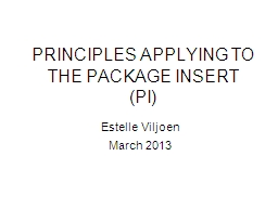 PRINCIPLES APPLYING TO THE PACKAGE INSERT