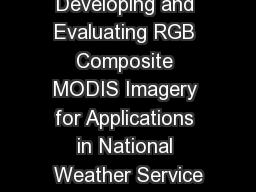 Developing and Evaluating RGB Composite MODIS Imagery for Applications in National Weather Service