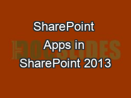 SharePoint Apps in SharePoint 2013