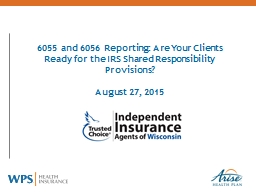 6055 and 6056 Reporting: Are Your Clients Ready for the IRS Shared Responsibility Provisions