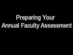 Preparing Your Annual Faculty Assessment PowerPoint PPT Presentation