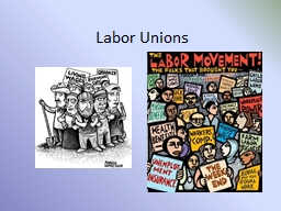 Labor Unions Warm-Up When do workers go on strike? PowerPoint PPT Presentation