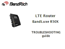 LTE  Router TROUBLESHOOTING guide