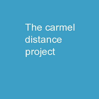 The Carmel Distance Project
