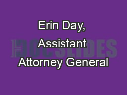Erin Day, Assistant Attorney General