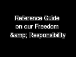 Reference Guide on our Freedom & Responsibility