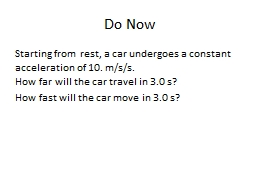 Do Now Starting from rest, a car