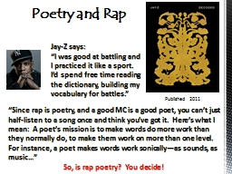 Poetry and Rap Jay-Z says: PowerPoint PPT Presentation