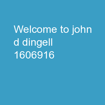 Welcome to John D. Dingell