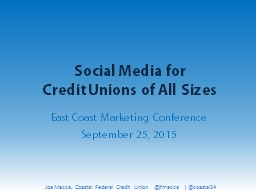 Social Media for  Credit Unions of All Sizes