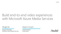 Build  end-to-end video experiences with