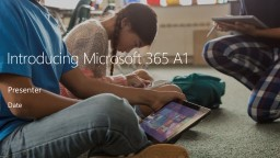 Introducing Microsoft 365 A1