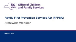 Statewide Webinar Family First Prevention Services Act (FFPSA)