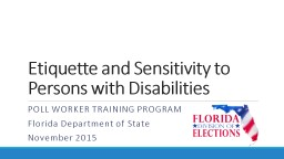 Etiquette and Sensitivity to Voters with Disabilities