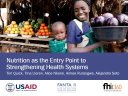 Nutrition as the Entry Point to Strengthening Health Systems