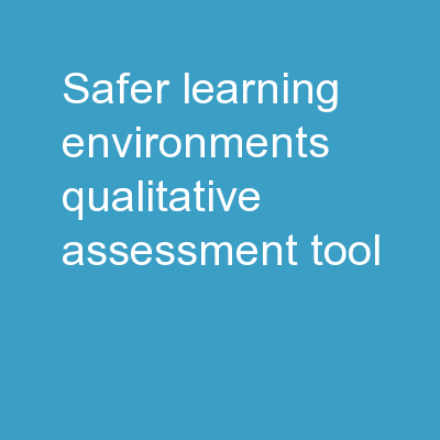 Safer Learning Environments Qualitative Assessment Tool