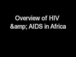 Overview of HIV & AIDS in Africa