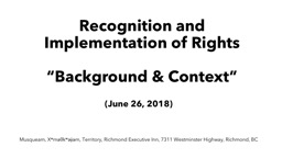 Recognition and Implementation of Rights