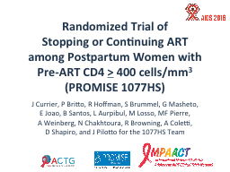 Randomized Trial of  Stopping or Continuing ART
