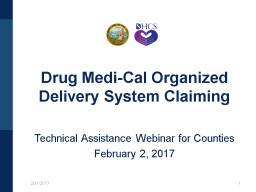 1 2/21/2017 Technical Assistance Webinar for Counties