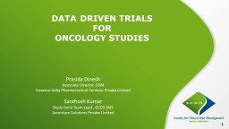 DATA	 DRIVEN TRIALS  FOR