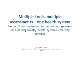 Multiple tools, multiple assessments...one health system