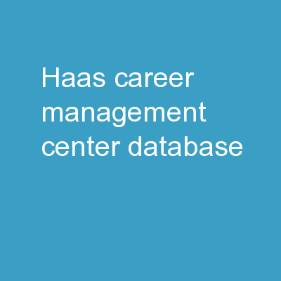 Haas Career Management Center Database