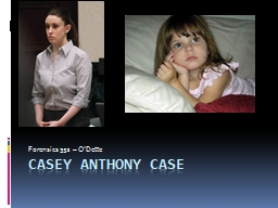 Casey Anthony case Forensics 352 –