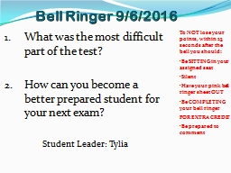 Bell Ringer 9/6/2016 To NOT lose your points, within