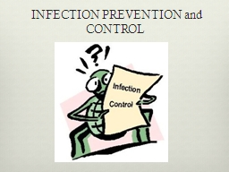 INFECTION PREVENTION and CONTROL
