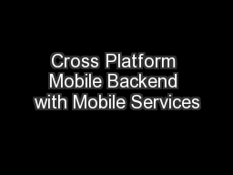 Cross Platform Mobile Backend with Mobile Services