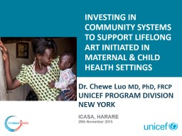 Investing in community systems to support lifelong art initiated in maternal & Child health set