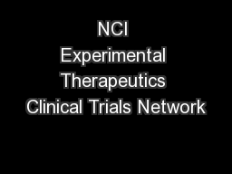 NCI Experimental Therapeutics Clinical Trials Network