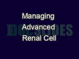 Managing Advanced Renal Cell