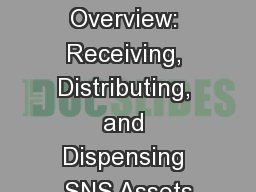 Document Overview: Receiving, Distributing, and Dispensing SNS Assets