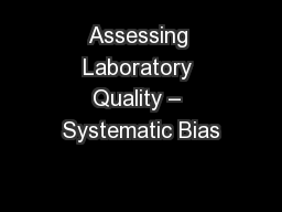 Assessing Laboratory Quality � Systematic Bias