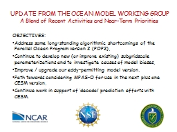 UPDATE FROM THE OCEAN MODEL WORKING GROUP