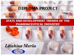 STATE AND DEVELOPMENT TRENDS OF THE PHARMACEUTICAL INDUSTRY