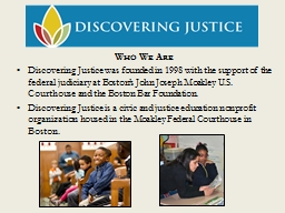 Who We Are Discovering Justice was