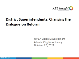 District Superintendents: Changing the Dialogue on Reform
