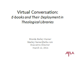 Virtual Conversation: E-books and Their Deployment in Theological Libraries
