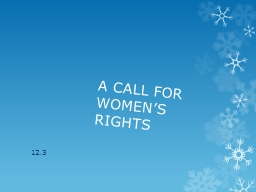 A CALL FOR WOMEN�S RIGHTS